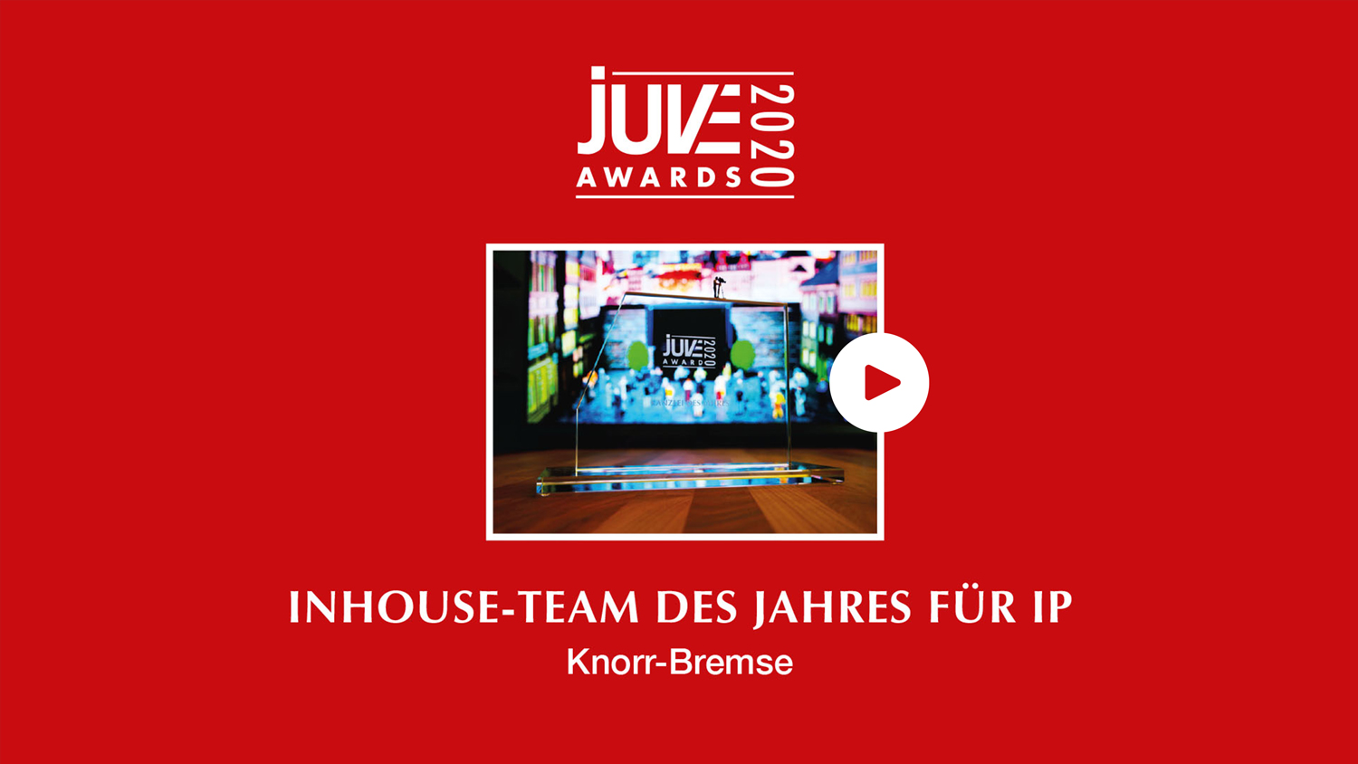New Video: Knorr-Bremse and Quinn Emanuell win the JUVE Awards in IP – the full presentation